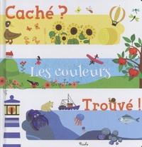 Nicole Colas des Francs - Les couleurs.