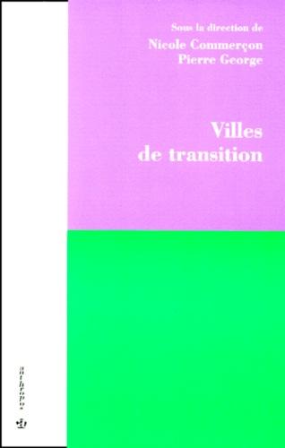 Nicole Commerçon et  Collectif - Villes de transition.