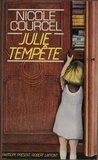 Nicole Courcel - Julie tempête.