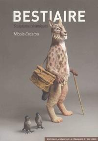 Nicole Crestou - Bestiaire - Sculptures céramiques.