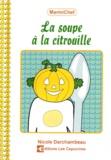 Nicole Darchambeau - La soupe à la citrouille.