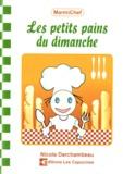 Nicole Darchambeau - Les petits pains du dimanche.