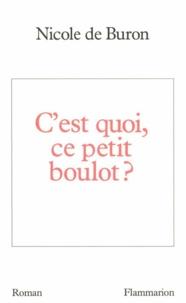 Nicole de Buron - C'est quoi, ce petit boulot ?.