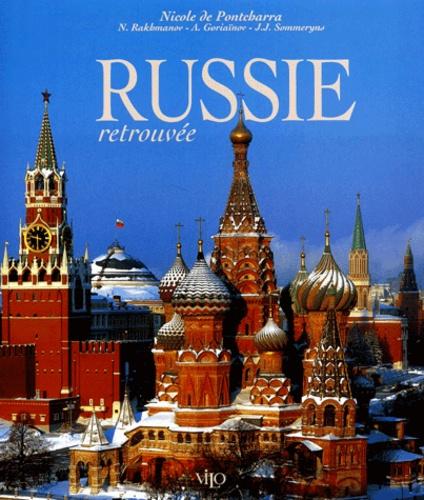 Nicole de Pontcharra et Nicolas Rakhmanov - Russie retrouvée.