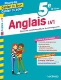 Nicole de Vannoise et Jean Cureau - Cahier du jour/Cahier du soir Anglais LV1 5e + mémento.