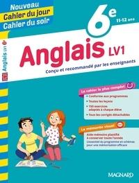 Nicole de Vannoise et Jean Cureau - Cahier du jour/Cahier du soir Anglais LV1 6e + mémento.