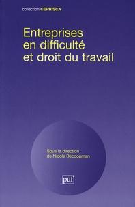 Nicole Decoopman - Entreprises en difficulté et droit du travail.