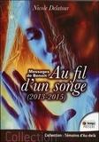 Nicole Delatour - Au fil d'un songe - Messages de Benoît (2013-2015).
