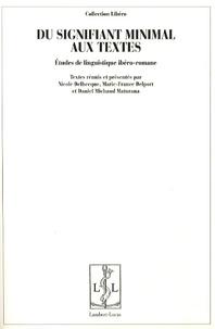 Nicole Delbecque et Marie-France Delport - Du signifiant minimal aux textes - Etudes de linguistique ibéro-romane.