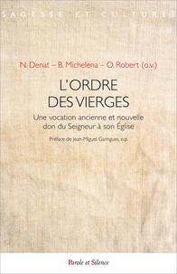 Lordre de vierges - Une vocation ancienne et nouvelle don du Seigneur à son Eglise.pdf