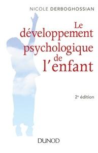 Nicole Derboghossian - Le développement psychologique de l'enfant - 2e éd..