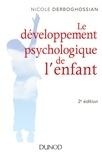 Nicole Derboghossian - Le développement psychologique de l'enfant pas à pas.
