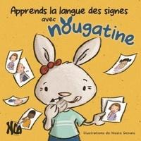 Nicole Devals - Apprends la langue des signes avec Nougatine.