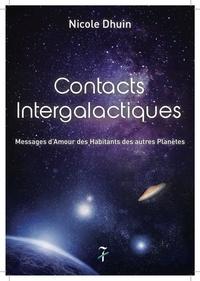Nicole Dhuin - Contacts intergalactiques - Messages d'amour des habitants des autres planètes.
