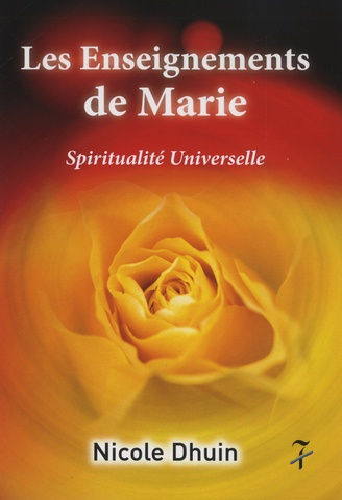 Messagère de Marie - Nicole Dhuin