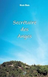 Nicole Dhuin - Secrétaire des Anges - Tome 1.