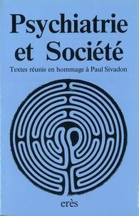 Nicole Diederich - Psychiatrie et société - Textes de 39 auteurs français et étrangers.