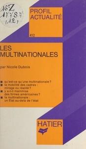 Nicole Dubois et Georges Décote - Les multinationales.