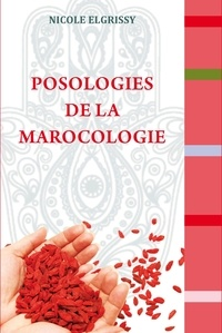 Nicole Elgrissy - Posologies de la marocologie.
