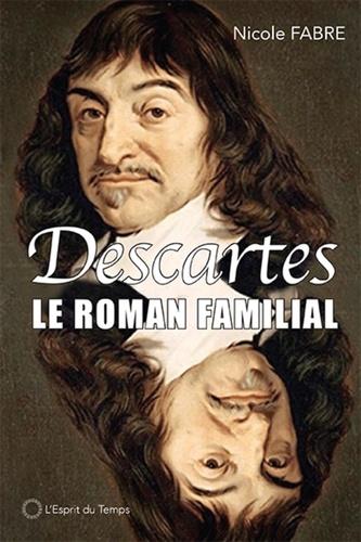 Descartes. Un roman familial