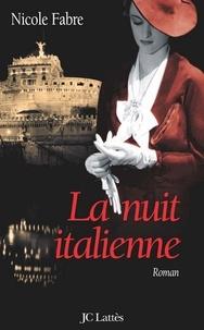 Nicole Fabre - La nuit italienne.
