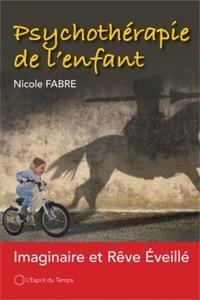 Nicole Fabre - Psychothérapie de l'enfant - Imaginaire et rêve éveillé.