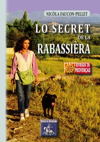 Nicole Faucon-Pellet - Lo secret de la Rabassièra - roman.