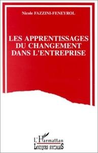 Nicole Fazzini-Feneyrol - Les apprentissages du changement dans l'entreprise.