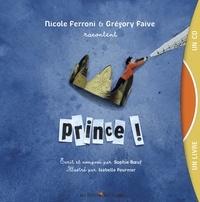 Nicole Ferroni et Grégory Faive - Prince !. 1 CD audio