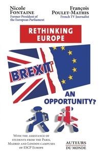 Nicole Fontaine et François Poulet-Mathis - Brexit : an opportunity ? rethinking europe.