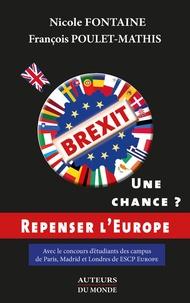 Nicole Fontaine et François Poulet-Mathis - Brexit : une chance ?.