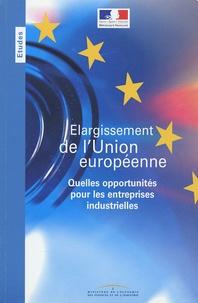 Nicole Fontaine - Elargissement de l'union européenne - Quelles opportunités pour les entreprises industrielles ?.