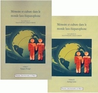 Nicole Fourtané et Michèle Guiraud - Mémoire et culture dans le monde luso-hispanophone - Pack en 2 volumes : Volume 1, Espagne, Portugal ; Volume 2, Amérique latine.