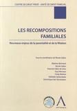 Nicole Gallus - Les recompositions familiales - Nouveaux enjeux de la parentalité et de la filiation.