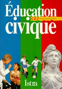 Nicole Garcia - Éducation civique, CE2 - Cycle des approfondissements, niveau 1.