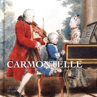 Nicole Garnier-Pelle - Carmontelle - Ou le temps de la douceur de vivre.
