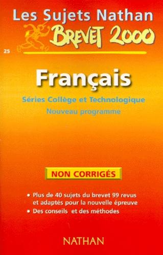 Francais 3eme Brevet Series College Et Technologique Sujets Non Corriges Nouveau Programme 2000