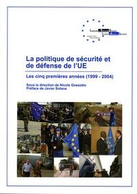 Galabria.be La politique de sécurité et de défense de l'UE - Les 5 premières années (1999-2004) Image