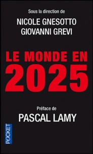 Nicole Gnesotto et Giovanni Grevi - Le monde en 2025.
