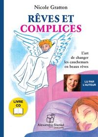 Nicole Gratton - Rêves et complices. 1 CD audio