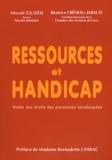 Nicole Guedj et Béatrice Créneau-Jabaud - Ressources et handicap - Guide des droits des personnes handicapées.