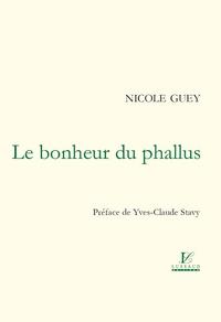 Nicole Guey - Le bonheur du phallus.