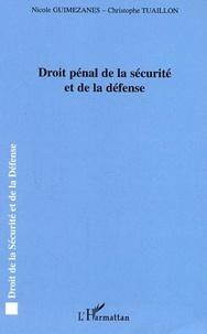 Nicole Guimezanes - Droit pénal de la sécurité et de la défense.