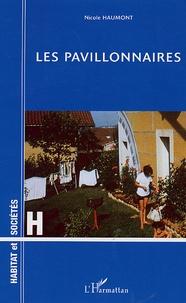 Nicole Haumont - Les pavillonnaires - Etude psychologique d'un mode d'habitat.