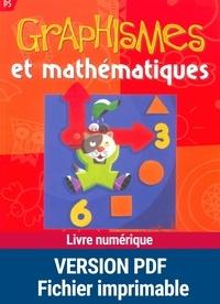 Nicole Herr et Jeanine Villani - Graphismes et mathématiques - PS.