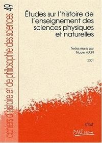 Etudes sur lhistoire de lenseignement des sciences physiques et naturelles.pdf