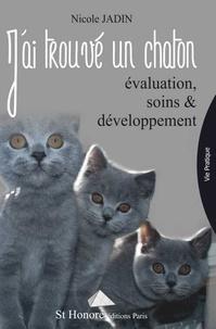 Jai trouvé un chaton - Evaluation, soins et développement.pdf