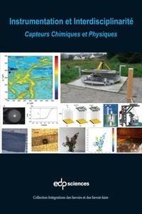 Nicole Jaffrezic-Renault - Instrumentation et interdisciplinarité - Capteurs chimiques et physiques.