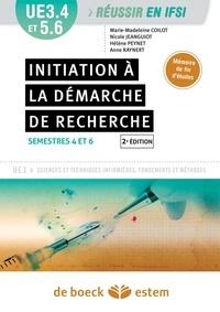 Nicole Jeanguiot et Hélène Peynet - Initiation à la démarche de recherche, semestre 4 et 6 - UE 3.4 et  5.6.