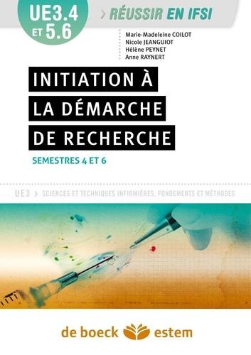 Nicole Jeanguiot et Marie-Madeleine Coilot - Initiation à la démarche de recherche - UE 3.4 S.4, 3.4 S.6 et 5.6 S.6.